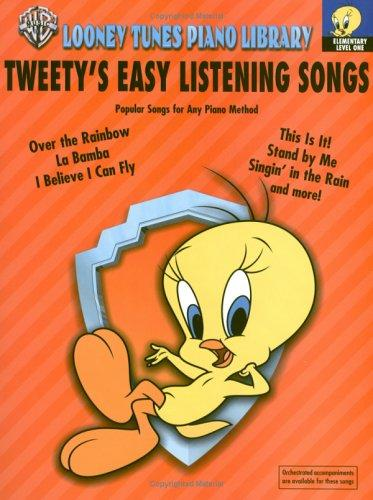 Tweety's Easy Listening Songs by Carole Flatau