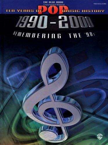 The Blue Book 10 Years of Pop Music History 1900-2000 (Remembering the 90's) by Various Artists