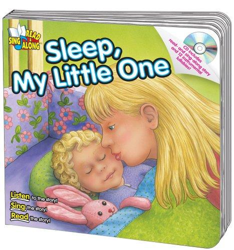 Sleep, My Little One (Read & Sing Along) by Kim Mitzo Thompson, Karen Mitzo Hilderbrand