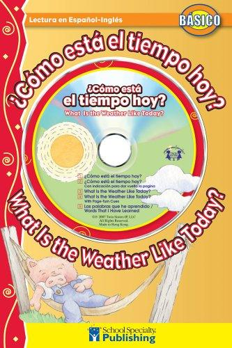 ¿Cómo está al tiempo hoy? /  What Is the Weather Like Today? (Dual Language Readers) by Kim Mitzo Thompson