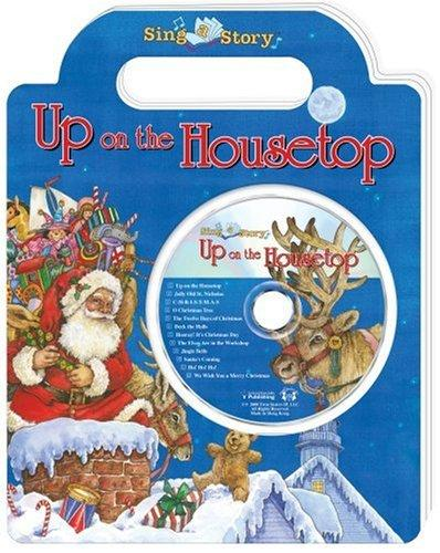 Up on the Housetop (Sing-a-Story) by Wendy Edelson