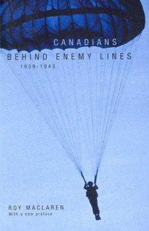 Canadians behind enemy lines, 1939-1945