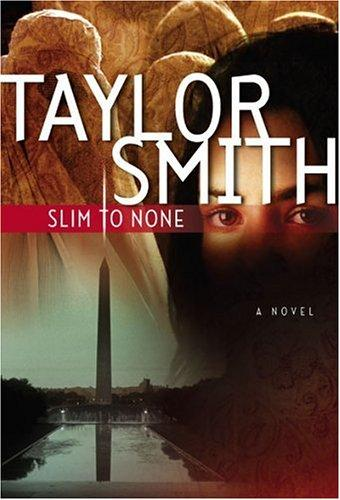 Slim To None (STP - Mira) by Taylor Smith