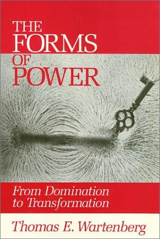 The Forms of Power by Thomas E. Wartenberg
