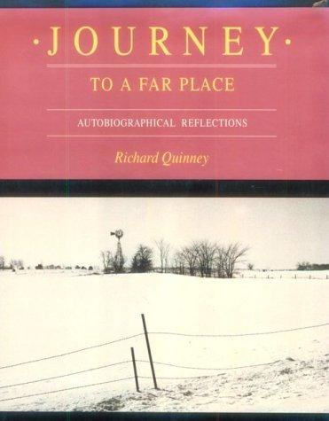 Journey to a far place by Richard Quinney