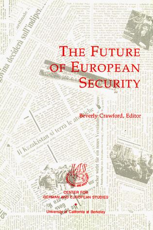 The Future of European Security by Beverly Crawford
