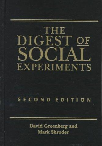 Digest of social experiments by David H. Greenberg