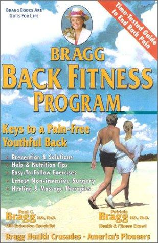 Bragg back fitness program by Paul Chappuis Bragg