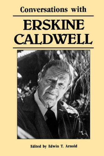 Conversations with Erskine Caldwell by Caldwell, Erskine