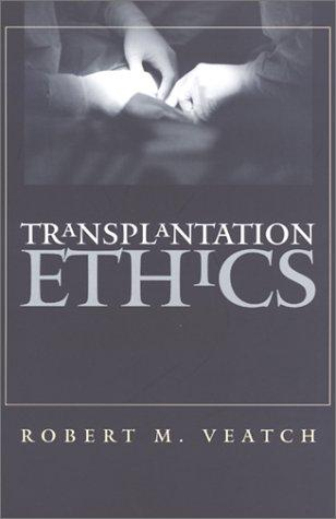 Transplantation Ethics