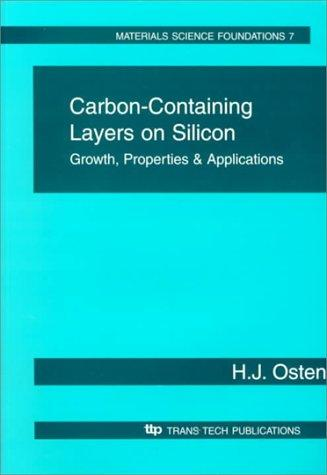 Carbon-containing layers on silicon by H. J. Osten
