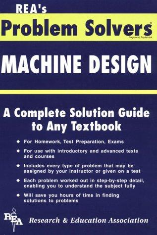 The Machine design problem solver by staff of Research and Education Association.