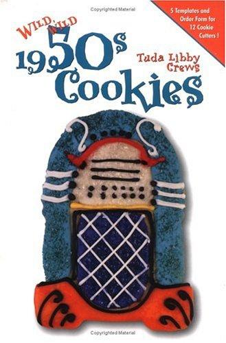 Wild, wild 1950s cookies by Tuda Libby Crews