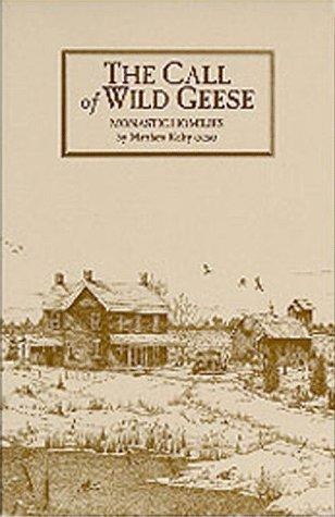 The call of wild geese by Matthew Kelty