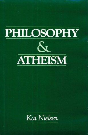 Philosophy & Atheism by Kai Nielsen