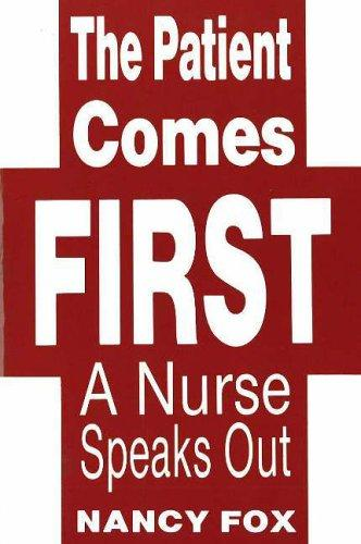 The patient comes first by Nancy Littell Fox