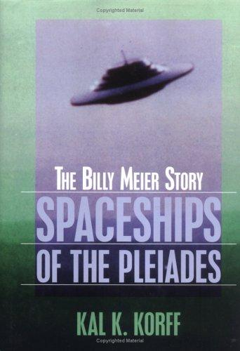 Spaceships of the Pleiades by Kal K. Korff
