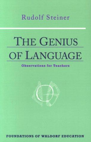 The genius of language by Rudolf Steiner