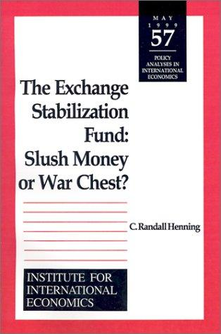 The Exchange Stabilization Fund by C. Randall Henning