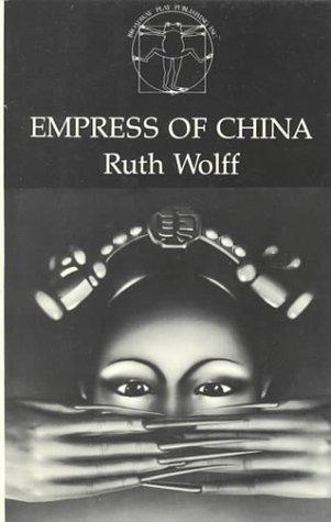 Empress of China by Ruth Wolff
