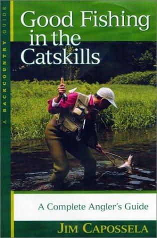 Good Fishing in the Catskills