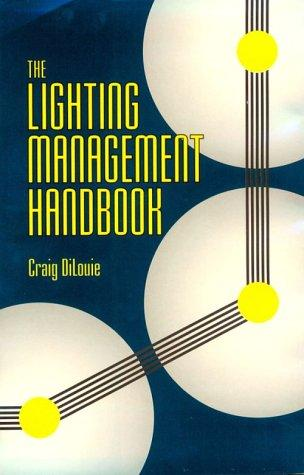 The lighting management handbook by Craig DiLouie