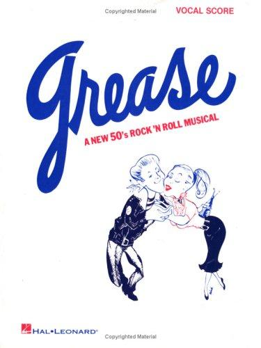 Grease by Jim Jacobs, Warren Casey
