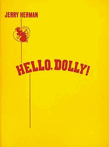 Hello Dolly (Score) by Hal Leonard Corp.