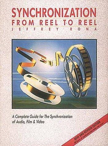 Synchronization, from reel to reel by Jeffrey C. Rona