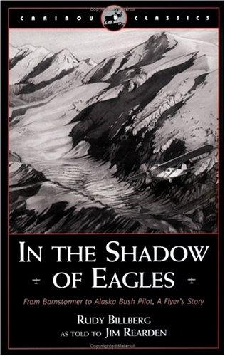 In the shadow of eagles by Rudy Billberg