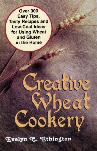 Creative wheat cookery