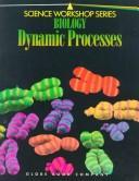 Biology Dynamic Processes (Science Workshop)