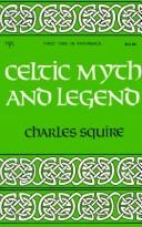 Celtic myth & legend, poetry & romance by Charles Squire
