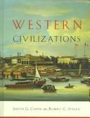 WESTERN CIVILIZATIONS  VOLUME B: 1300 - 1815 [SE HST 101, 102, 103] by COFFIN, JUDITH G. & STACEY, ROBERT C.