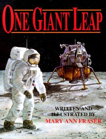 One Giant Leap (An Owlet Book) by Mary Ann Fraser