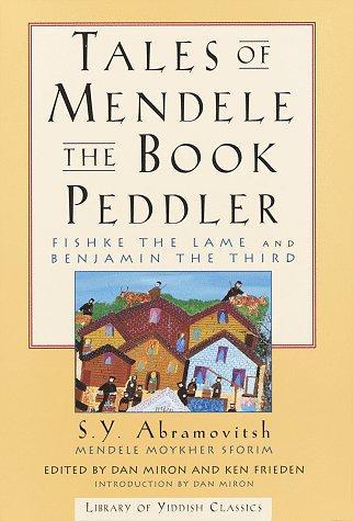 TALES OF MENDELE THE BOOK PEDDLER