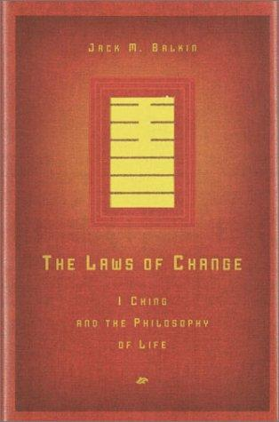 The Laws of Change by Jack M. Balkin