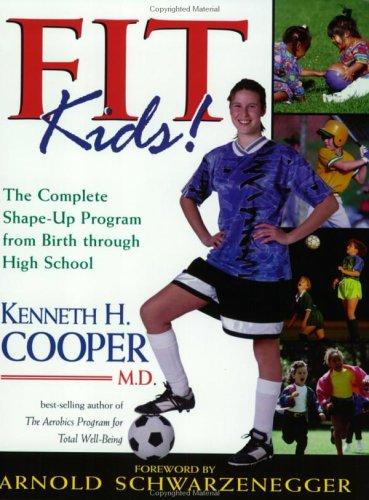 Fit Kids! by Kenneth H. Cooper