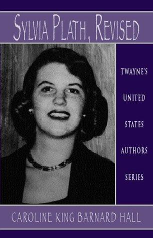 United States Authors Series - Sylvia Plath by Hall