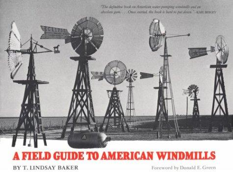 A field guide to American windmills by T. Lindsay Baker