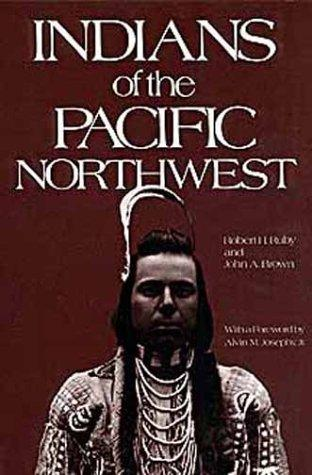 Image 0 of Indians of the Pacific Northwest: A History (The Civilization of the American In
