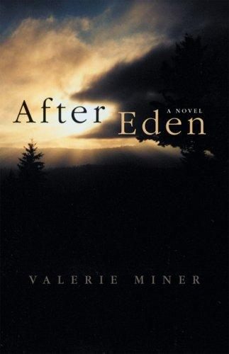 After Eden by Valerie Miner