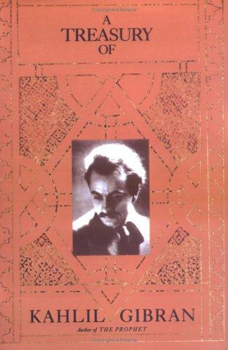 The Treasury of  Kahlil Gibran