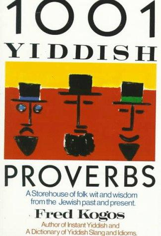 1001 Yiddish Proverbs