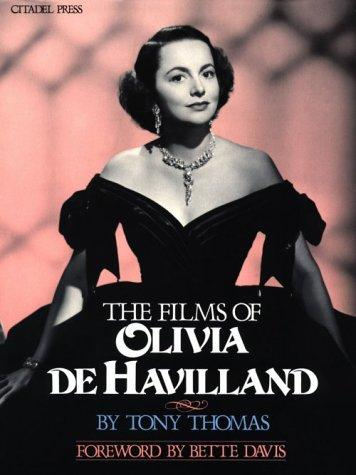The Films Of Olivia De Havilland by Heinz Becker