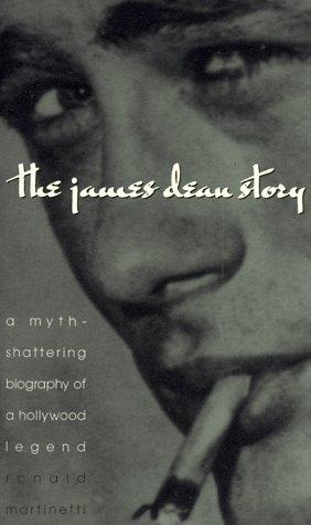 The James Dean story by Ronald Martinetti