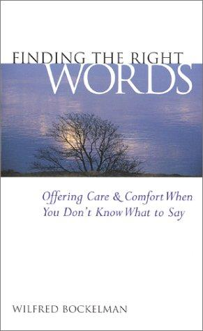 Finding the right words by Wilfred Bockelman