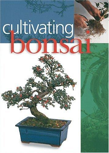 Cultivating Bonsai by Inc. Sterling Publishing Co.