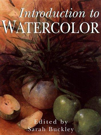 Introduction to Watercolor by Sarah Buckley