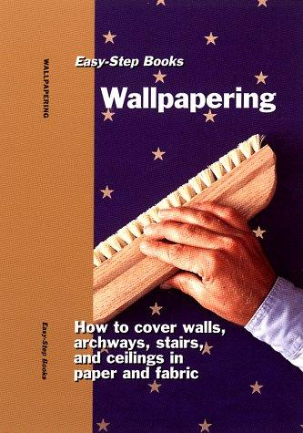 Wallpapering by Inc. Sterling Publishing Co.